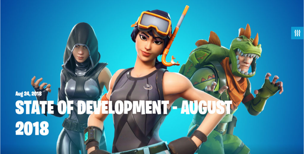 Fortnite State of Development August