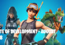 Fortnite State of Development August 2018